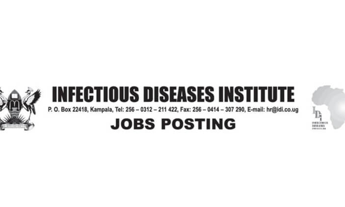 IDI Uganda Jobs 2020 Infectious Diseases Institute Jobs IDI Uganda Jobs 2019 Infectious Diseases Institute Jobs 2019